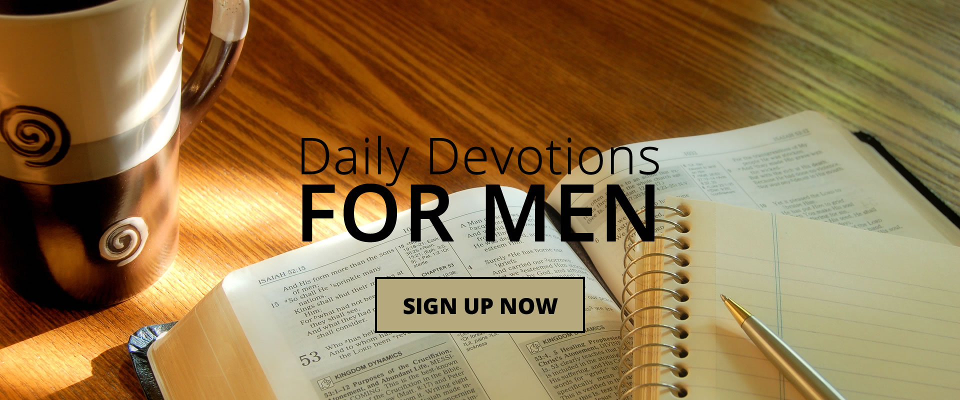 Sign up for the Men's Daily Devotional